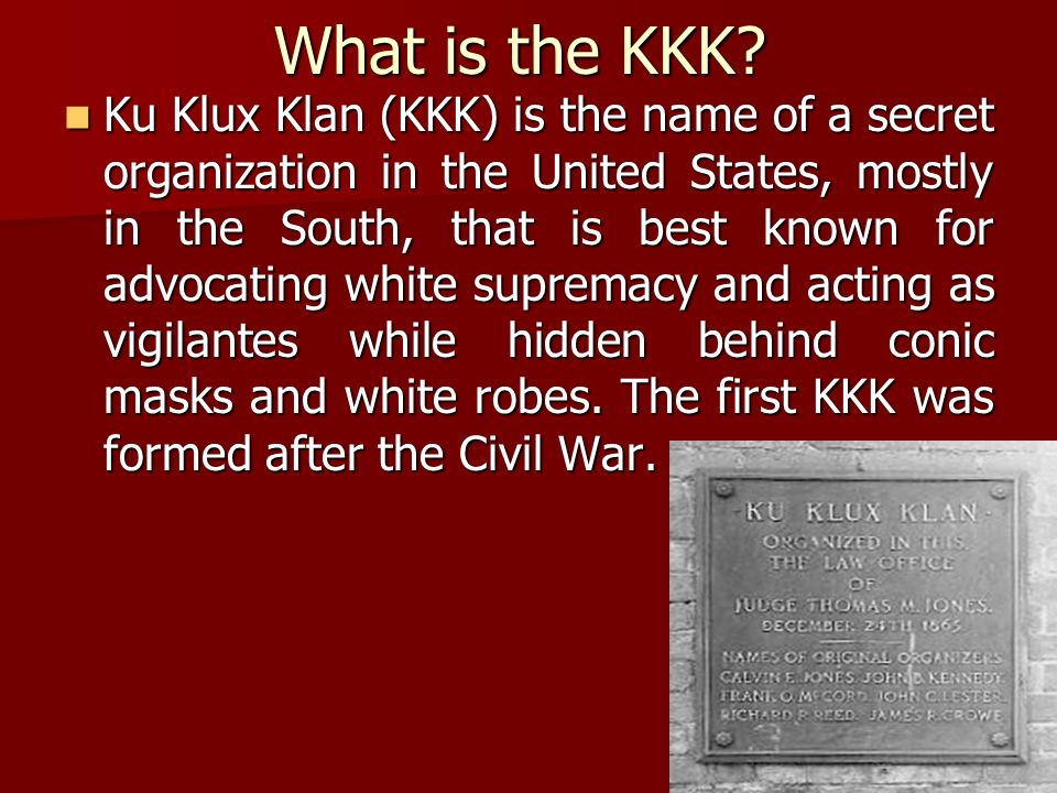 a history of white supremacy and the ku klux klan in the united states The ku klux klan is a hate group it was started in the southern united states on 3 march 1865 most of its hate has been towards african americans, but it has also attacked catholics, jews and immigrants.