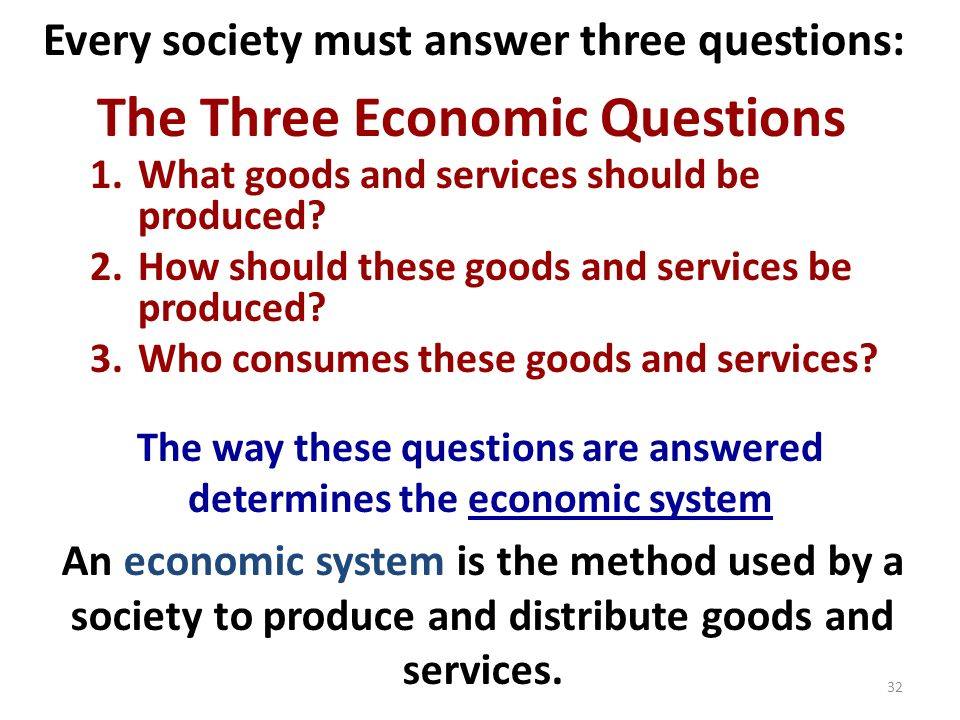 the three main economic questions Here the government owns all the economic resources and all the factors of production the government decides the answers to the 3 fundamental economic questions the government decides the allocation and channelization of scarce economic resources there is no interplay of the market forces of demand and supply.