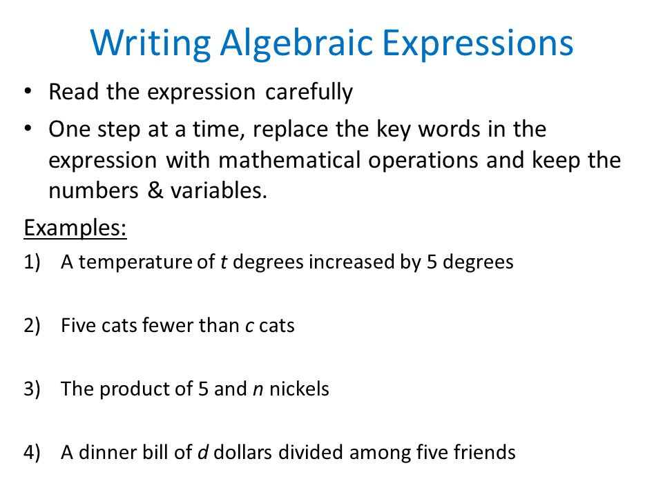 write an algebraic expression