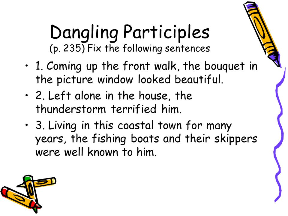 Phrases ppt download 19 dangling participles ccuart Choice Image
