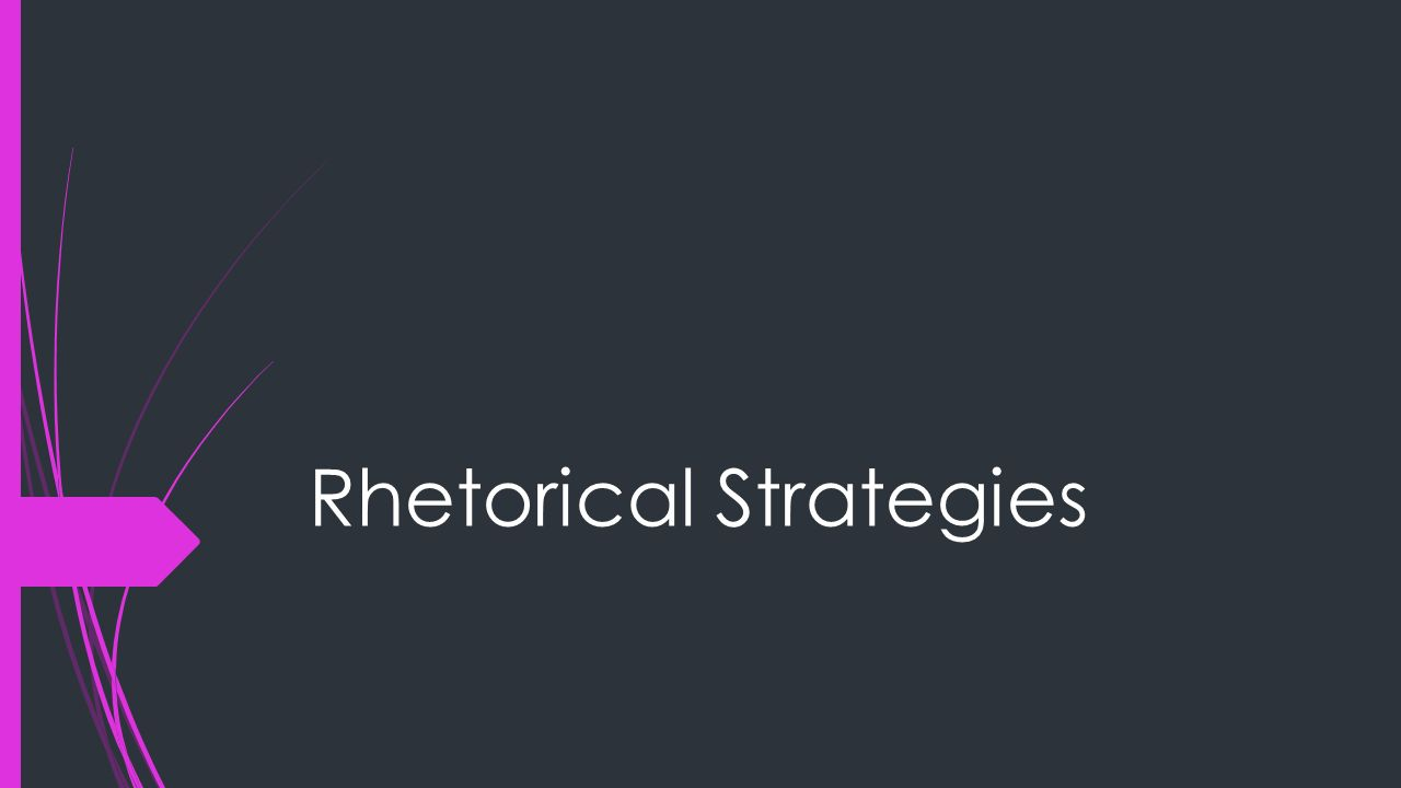 rhetorical strategies used in A list of rhetorical devices allusion - a brief reference to a person,  appeal to pride - an emotional appeal used to convince the audience that they must act in.