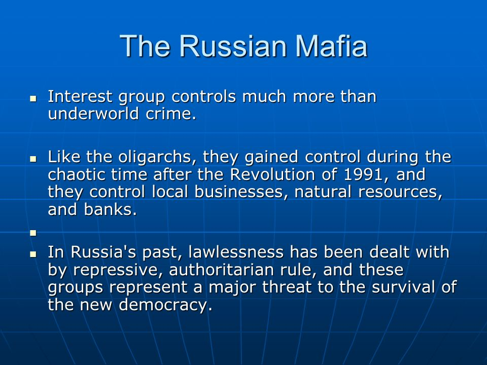 the control of the russian mafia over russia The russian mafia (russian: began to take over russia's too many people in russia and also to take control of russian organized crime in.