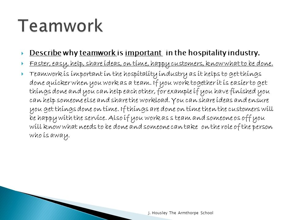 teamwork in hospitality industry Essays - largest database of quality sample essays and research papers on team work in hospitality industry.