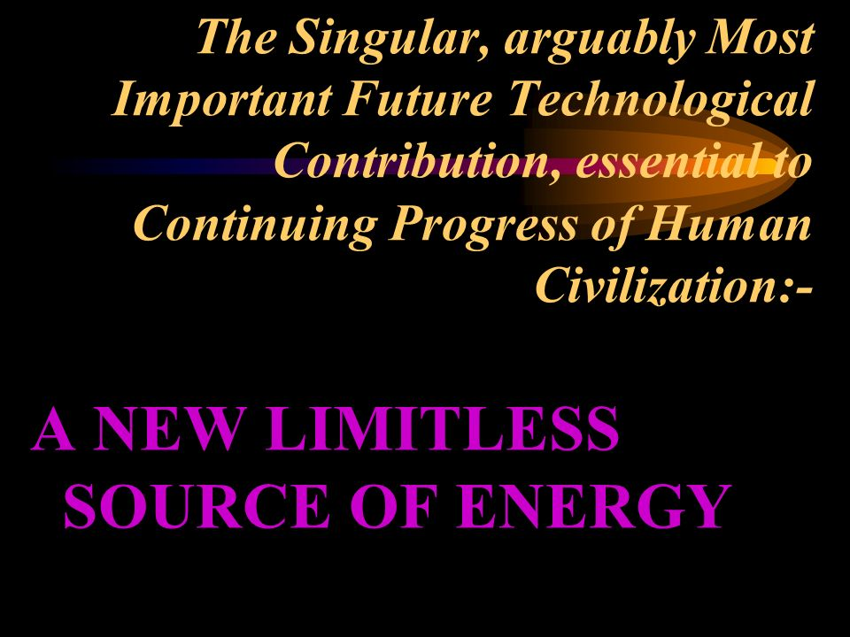 an analysis of the fusion energy source in the future of mankind Plasma fusion energy technology  plasma fusion the future of human civilization a new source of abundant  mankind now stands at a dividing point in human.