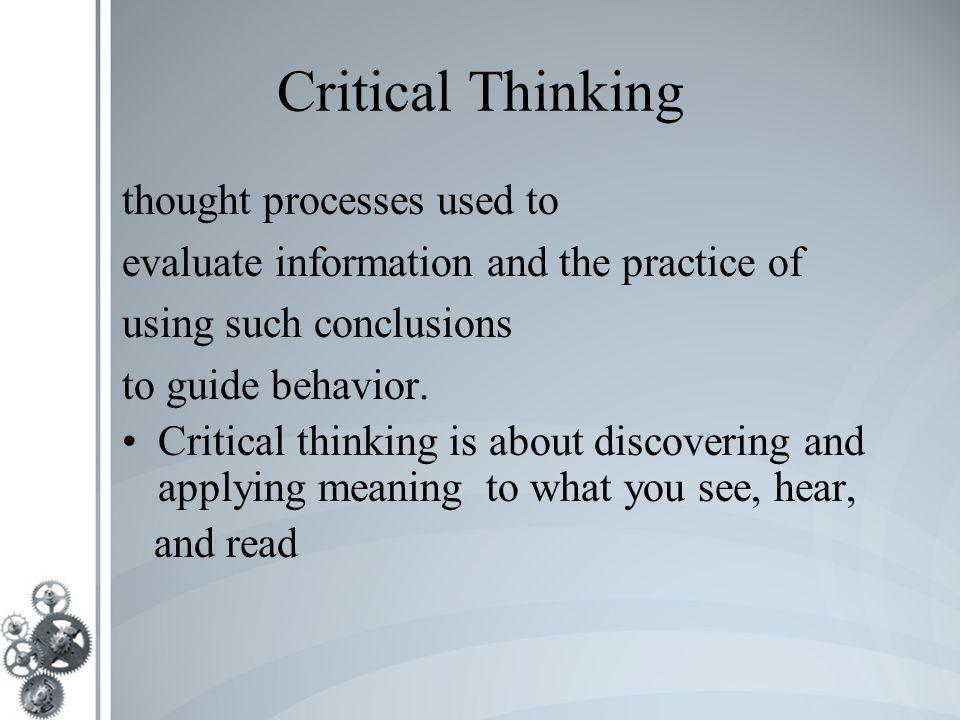 a look at critical thinking and responsibility of thought The socratic method, also can be known as maieutics, method of elenchus, elenctic method, or socratic debate, is a form of cooperative argumentative dialogue between individuals, based on asking and answering questions to stimulate critical thinking and to draw out ideas and underlying presumptions.