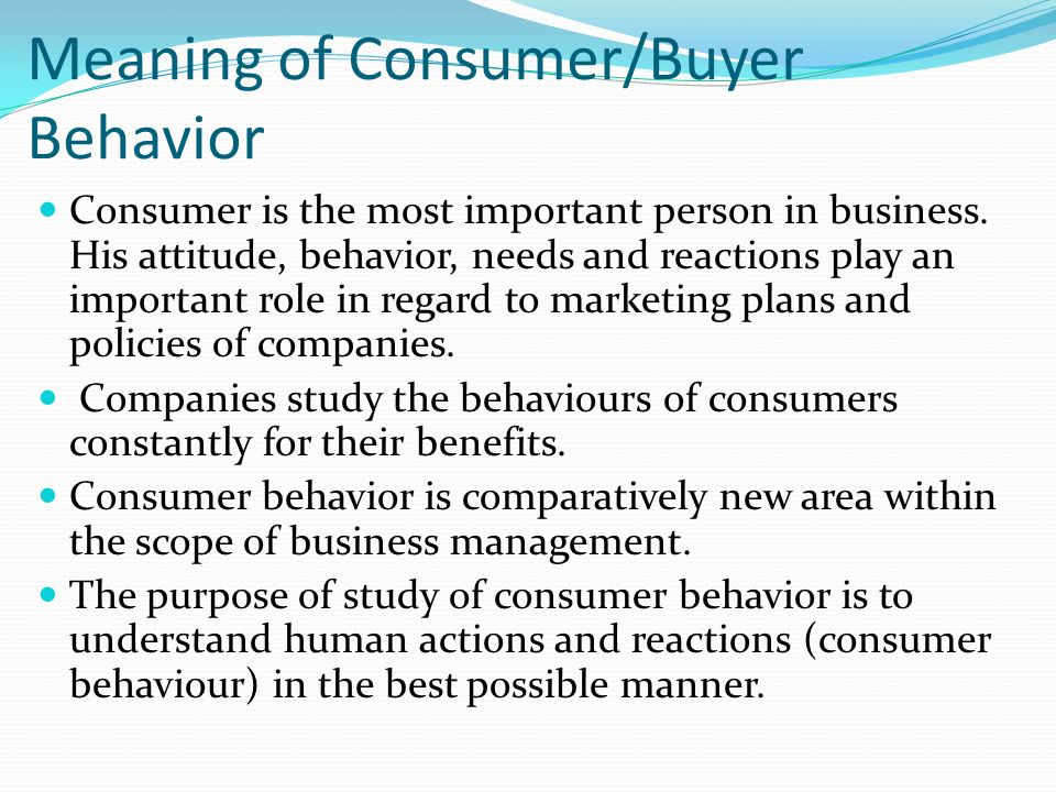 consumer behaviour its scope Consumer behavior issues including perception, decision making, information search, attitudes, beliefs, categorization, consumer research methods, learning.