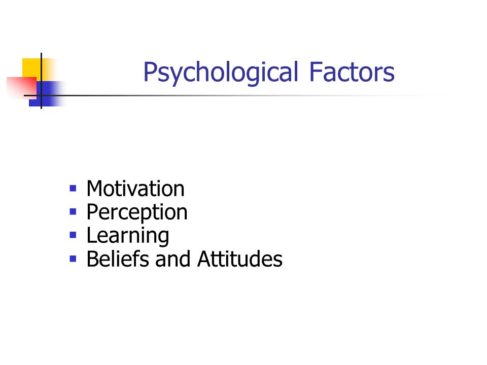 psychological factors affecting learning Second language acquisition psychological factors, affective/emotional when learning, and having to perform in a new language toward english-speaking people, and toward the teacher and the classroom environment affect students empathy it s the capacity to be aware of another.