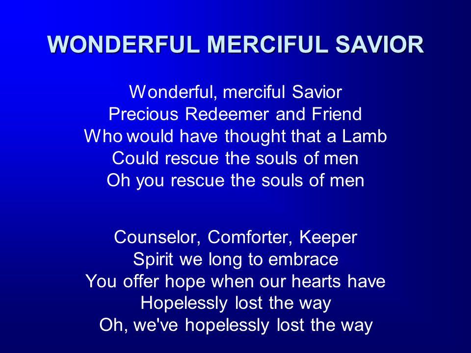 Sheet Music For Wonderful Merciful Savior Ibovnathandedecker