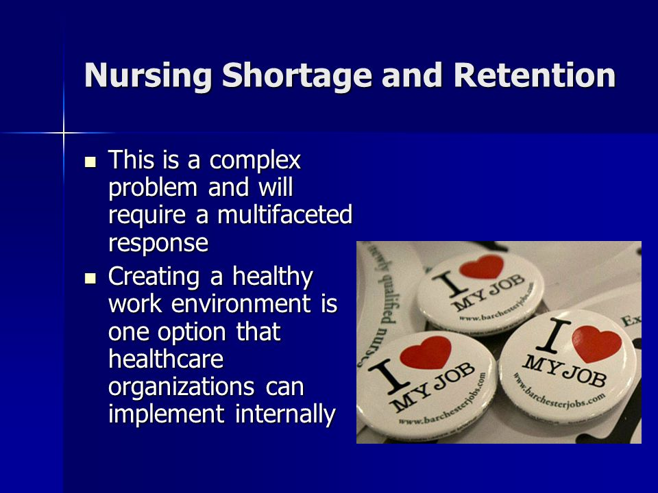 a discussion on the problem of the shortage of nurses Interventions have addressed the problem of nursing shortages   recommendations for both countries are provided in the discussion section.