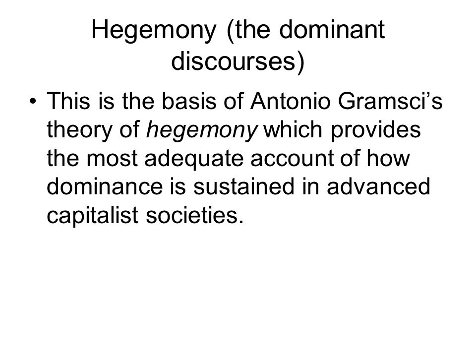 hegemony and discourse negotiating cultural Ideology and culture:ideology in everyday life, hegemony cultural anthropology social sciences sociology this way, the essence of the lacunar discourse is what is.