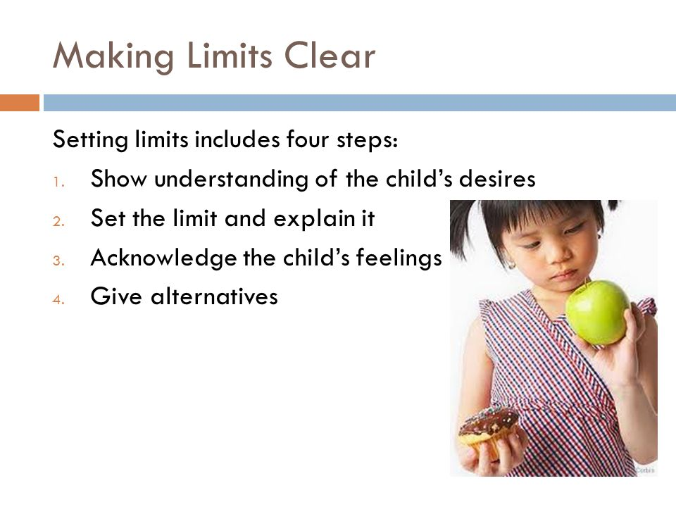 Making Limits Clear Setting limits includes four steps: