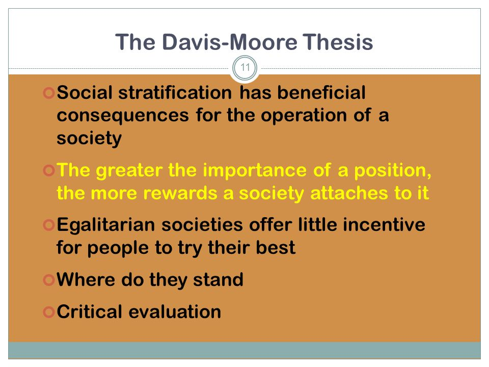 davis and moore thesis of stratification A summary of theories of stratification in 's social stratification and inequality perfect for acing essays, tests, and quizzes.