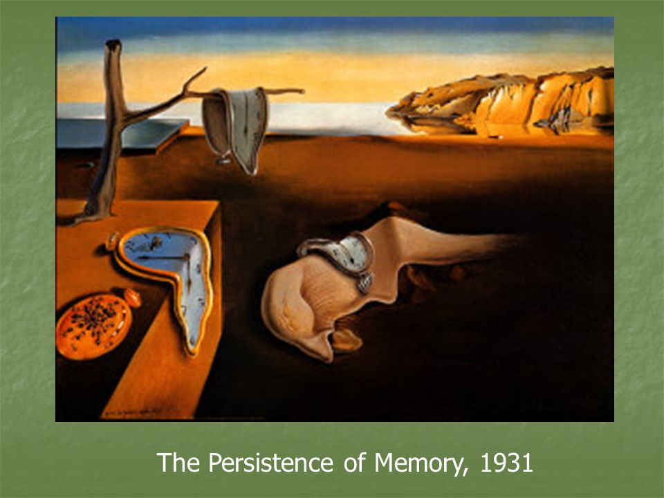 Persistence of Memory, 1931 by Salvador Dali