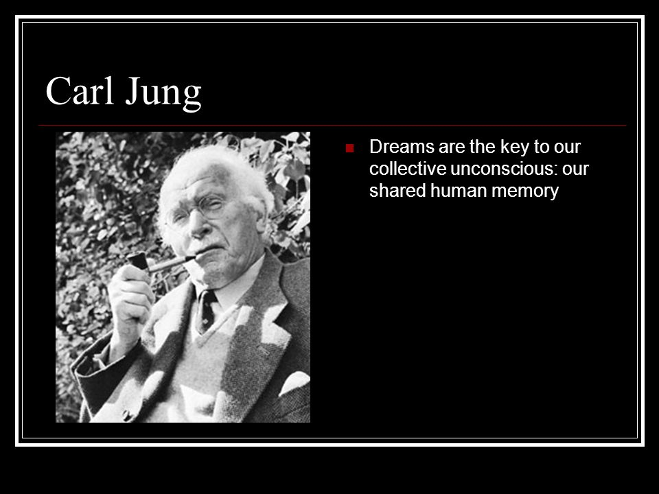 carl jung and his conclusion of the existence of a collective unconscious The jungian model of the psyche few people have had as much influence on modern psychology as carl jung and the collective unconscious.