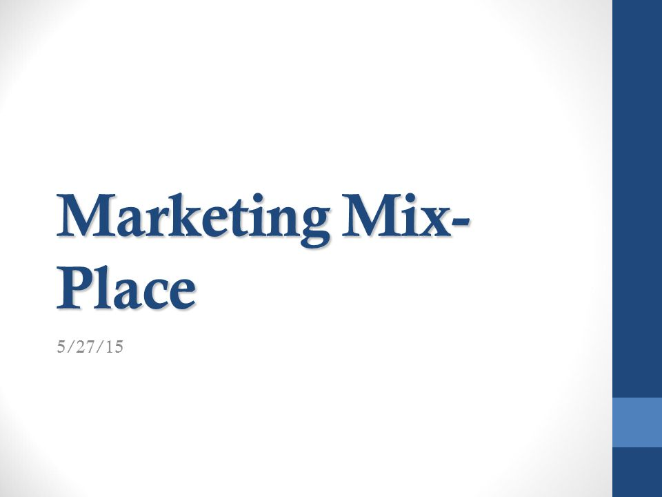 marketing mixplace 527 ppt download
