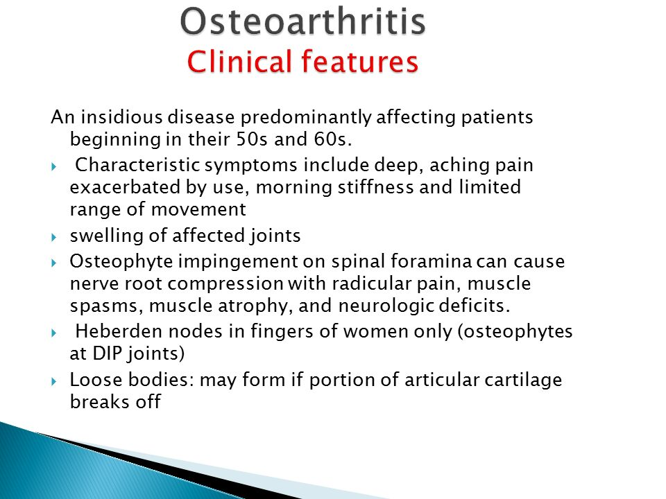 Osteoarthritis Clinical features