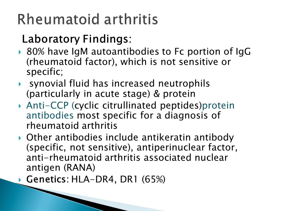 Rheumatoid arthritis Laboratory Findings: