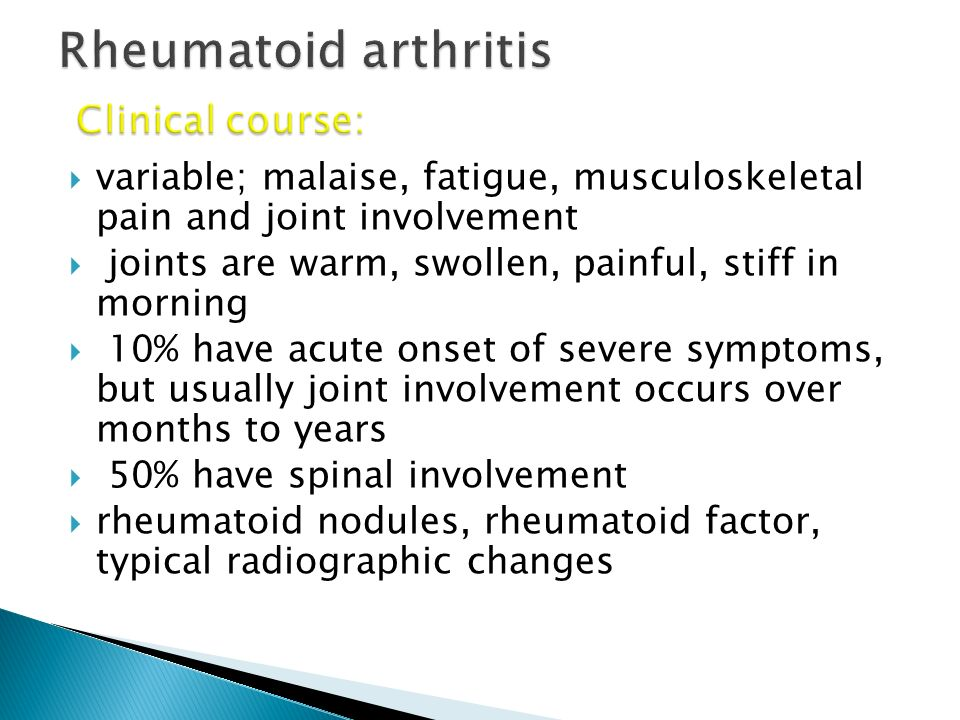 Rheumatoid arthritis Clinical course: