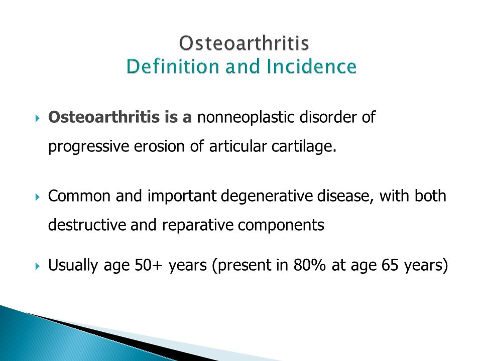 Osteoarthritis Definition and Incidence