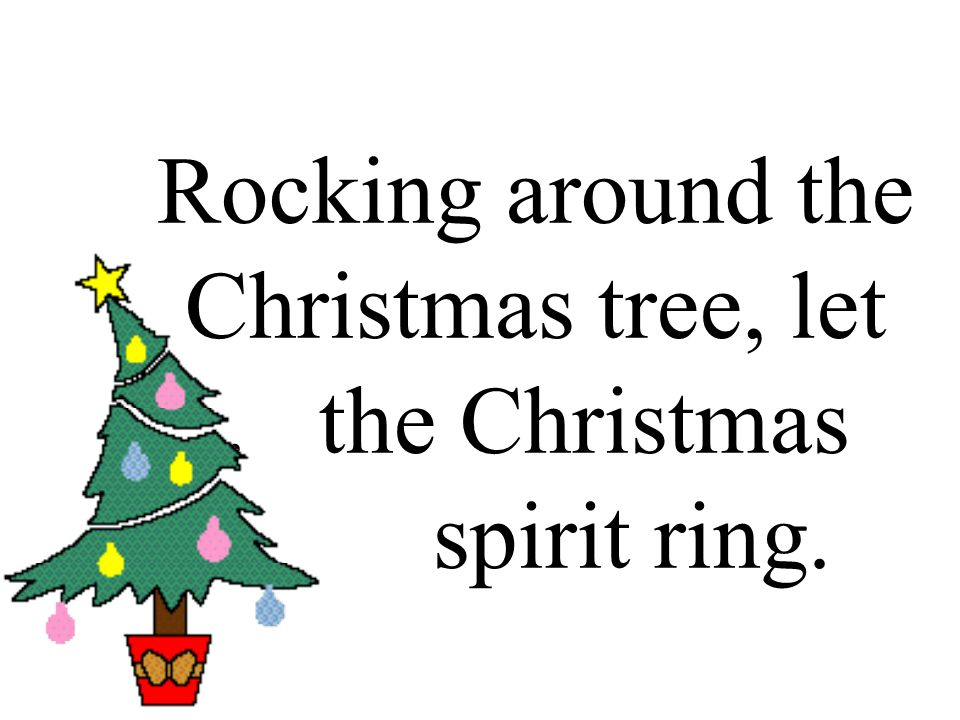 Lyrics Rocking Around The Christmas Tree