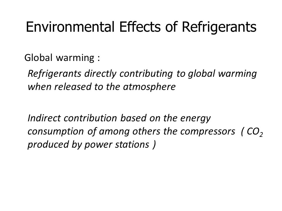 Environmental Effects of Refrigerants