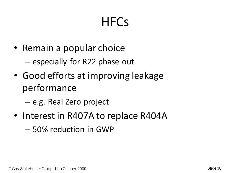 HFCs Remain a popular choice