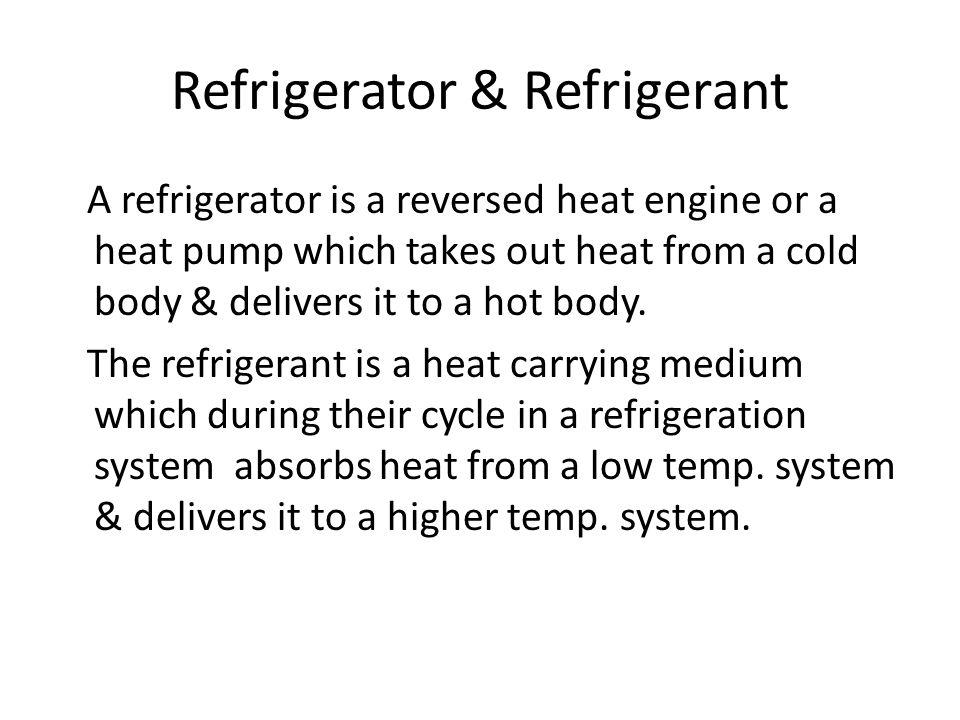 Refrigerator & Refrigerant