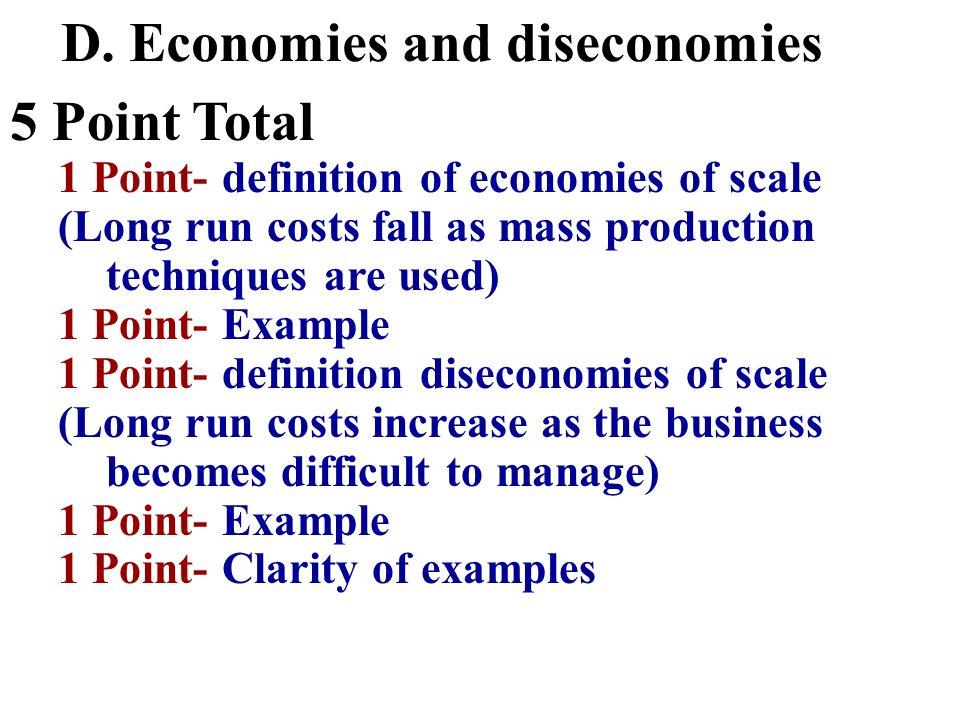 D. Economies and diseconomies 5 Point Total