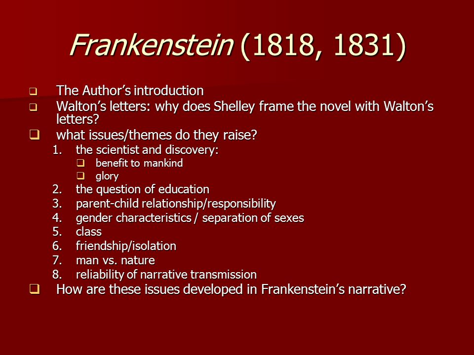 loss and isolation themes frankenstein Two in particular were the metamorphoses by ovid and paradise lost by milton   the major element that ovid supplied to the theme of frankenstein, was his   the isolation of the hostile being and the consequent increase of his hostility.