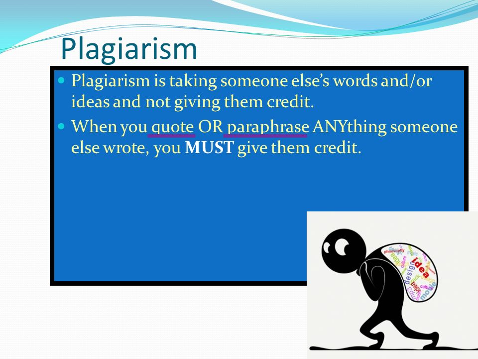 plagiarism taking credit essay If you do not know exactly what plagiarism is, you cannot avoid doing it most students recognize one form but give the author credit for it.