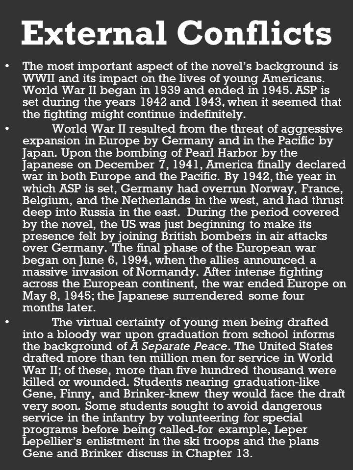 the impact of world war ii on the characters in a separate peace by john knowles Bring peace to your grade and separate yourself from the masses with this a separate peace study guide characters in a separate peace by john knowles important quotes from a separate.