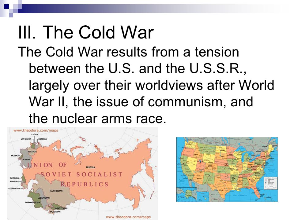 III. The Cold War