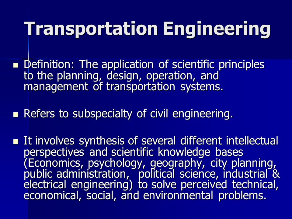 Introduction to transportation engineering ppt video online download for Transportation engineering planning and design
