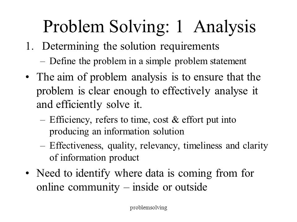 Problem Solving Analysis