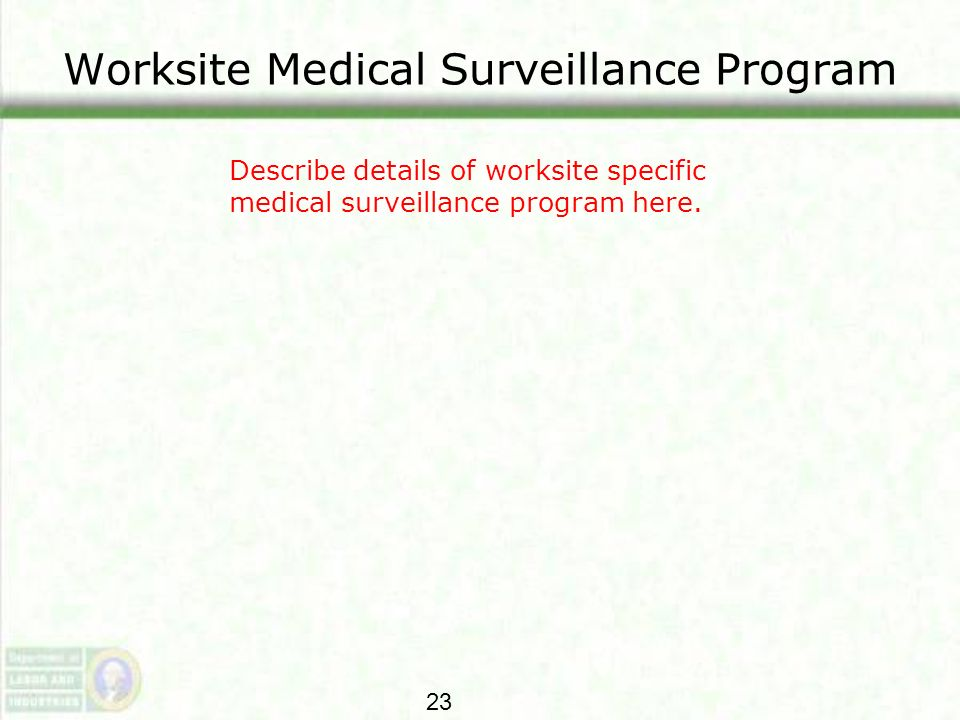 Worksite Medical Surveillance Program