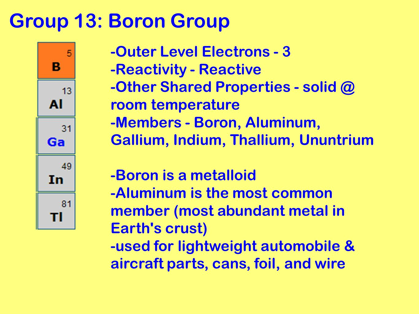 What group is boron in on the periodic table image collections periodic table grouping elements ppt video online download 8 group 13 boron gamestrikefo image collections gamestrikefo Images