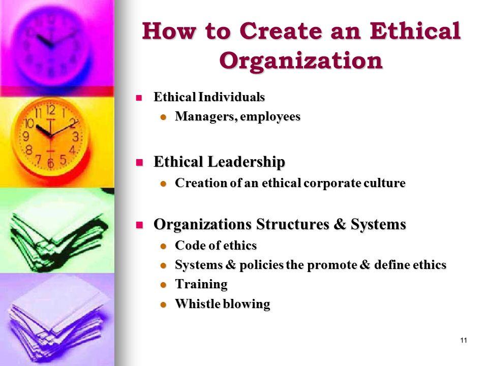 How to Create an Ethical Organization