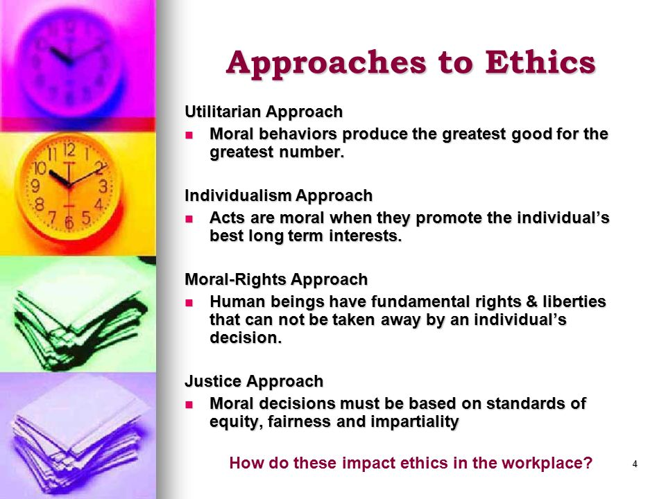 How do these impact ethics in the workplace