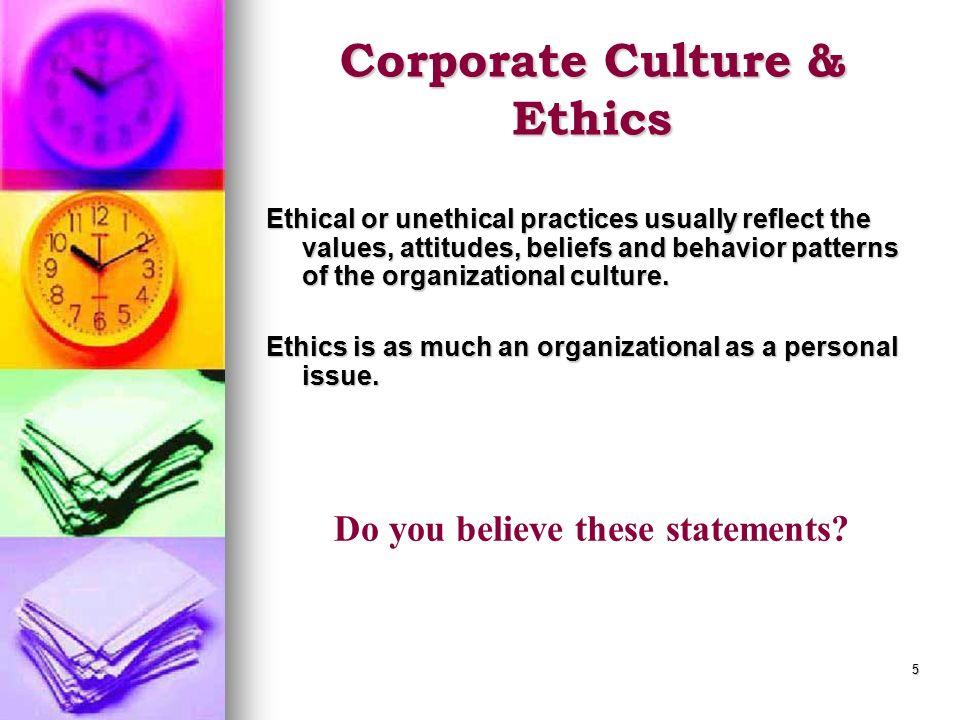 Corporate Culture & Ethics