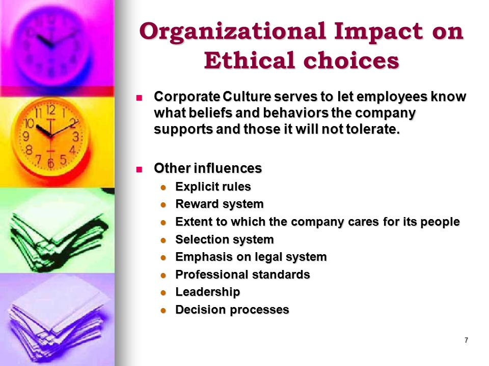 Organizational Impact on Ethical choices