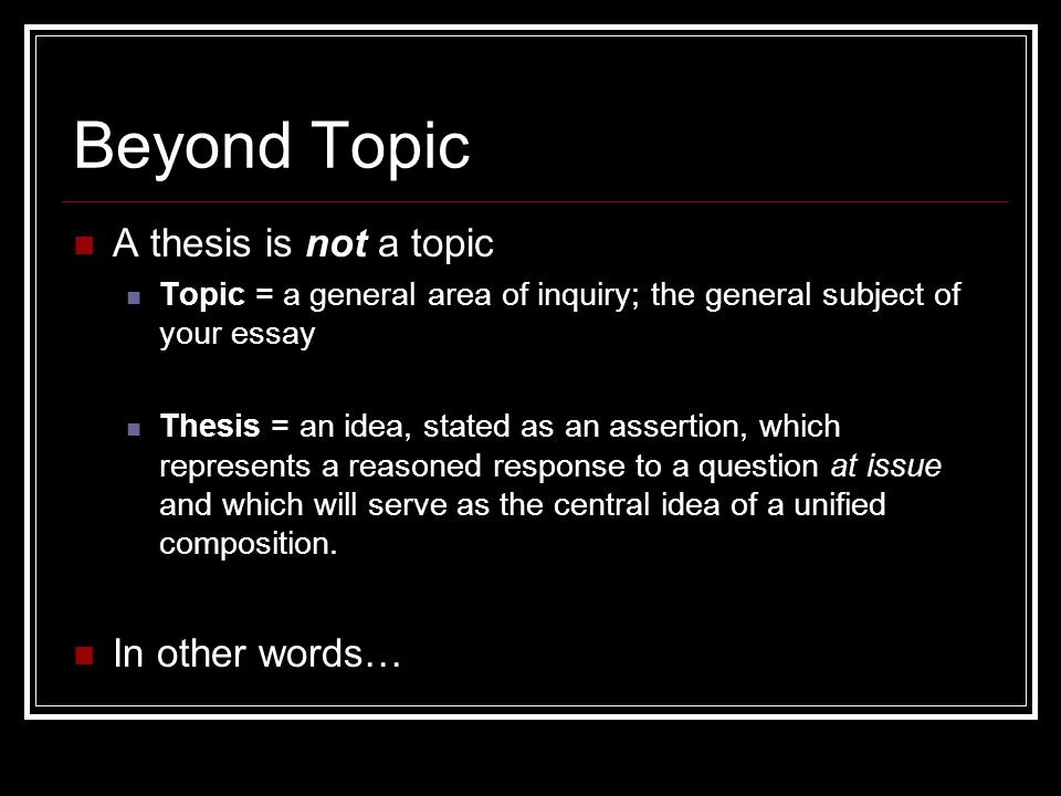 thesis statement taking a stand ppt video online  3 beyond
