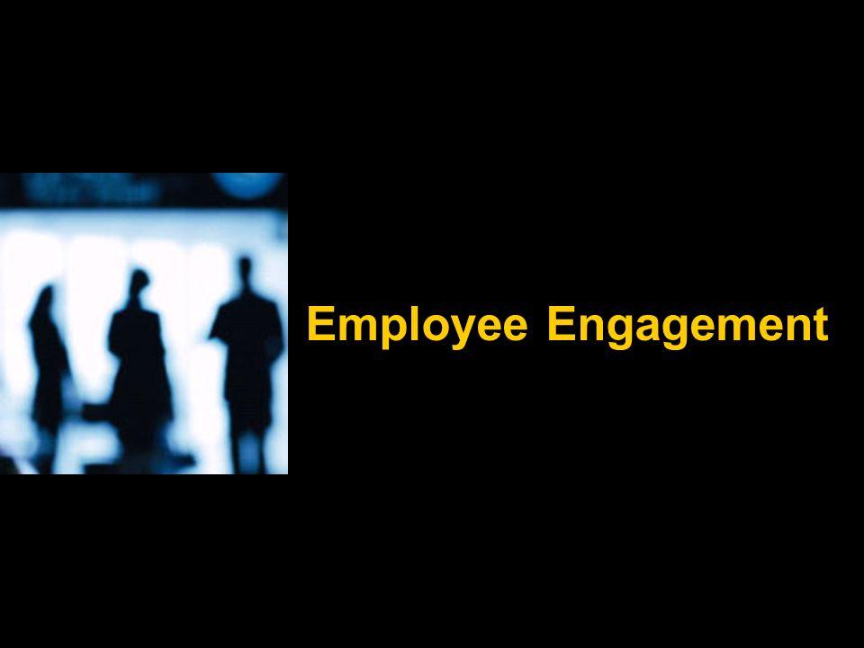 Employee Engagement Does the HR infrastructure (compensation program, communication program etc) at your department support employee engagement