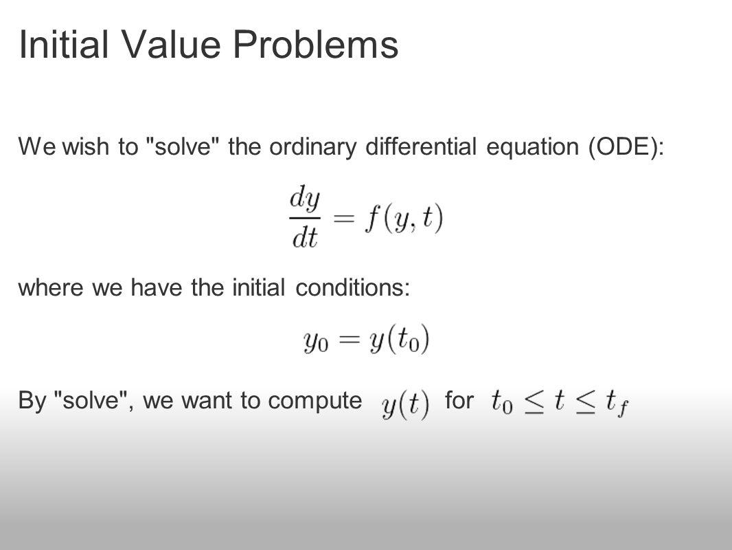 Solving Initial Value Problem
