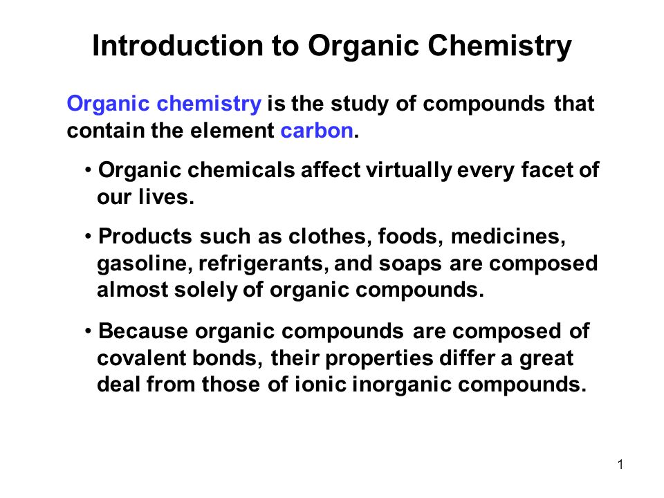 an introduction on chemistry and organic chemistry Carbon is the fourth most abundant element in the universe and is considered the essential building block of life because of its involvement in organic chemistry.