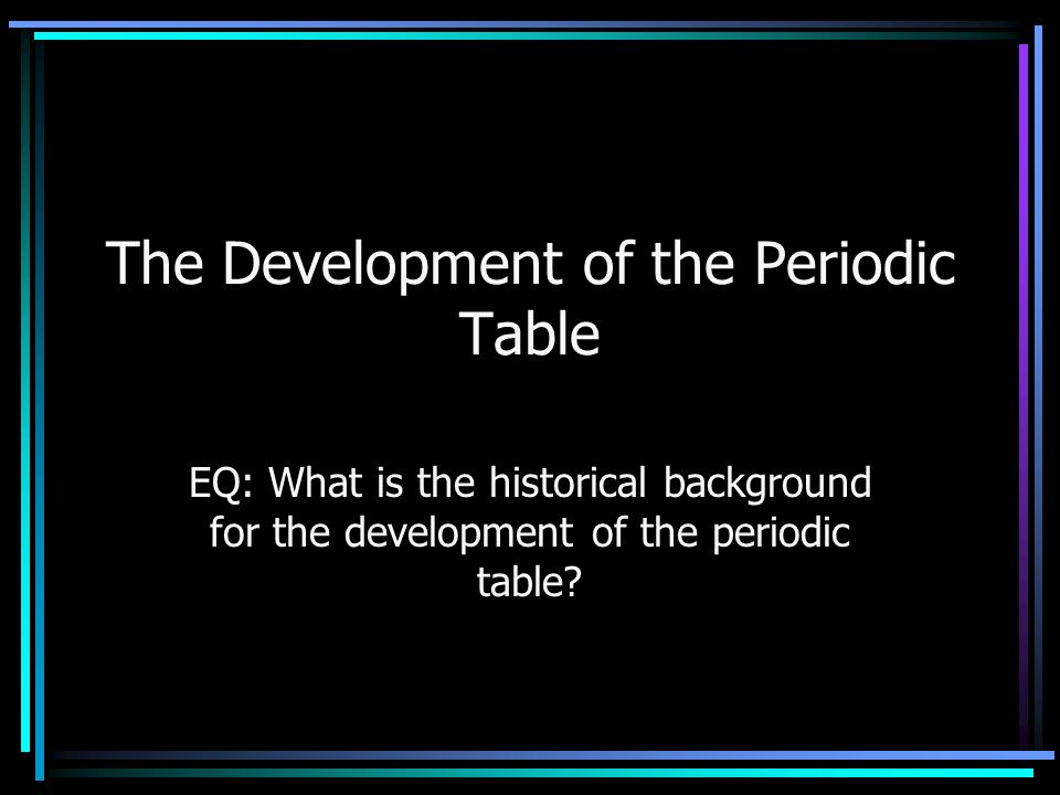 The development of the periodic table ppt video online download the development of the periodic table urtaz Images