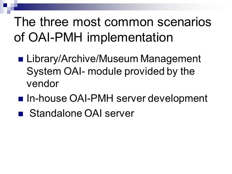The three most common scenarios of OAI-PMH implementation