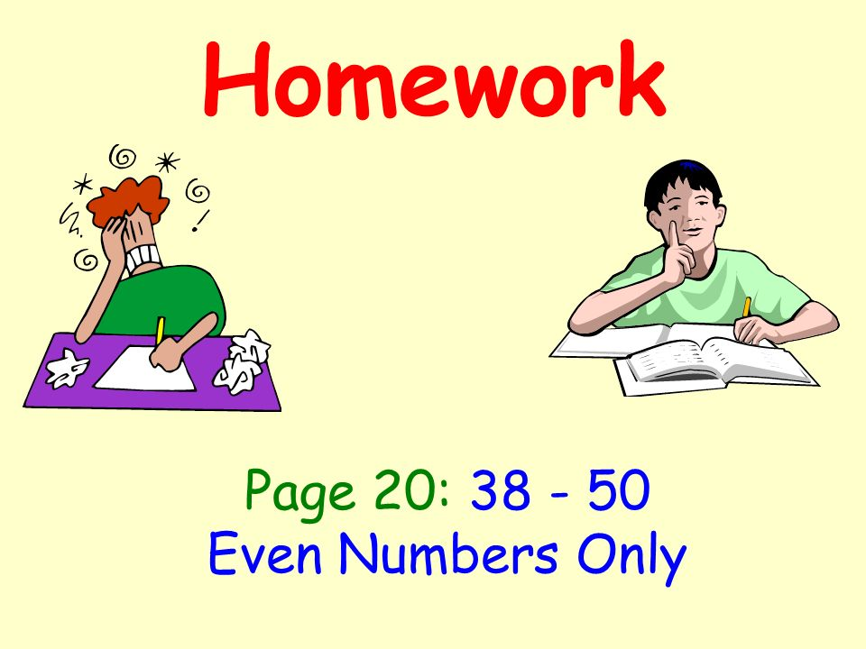 Homework Page 20: Even Numbers Only