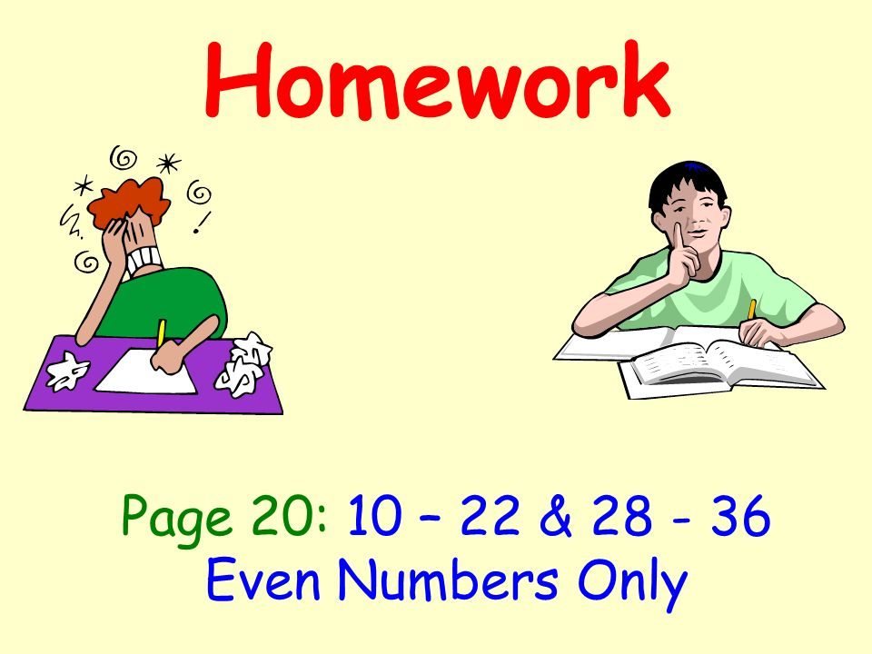 Homework Page 20: 10 – 22 & Even Numbers Only