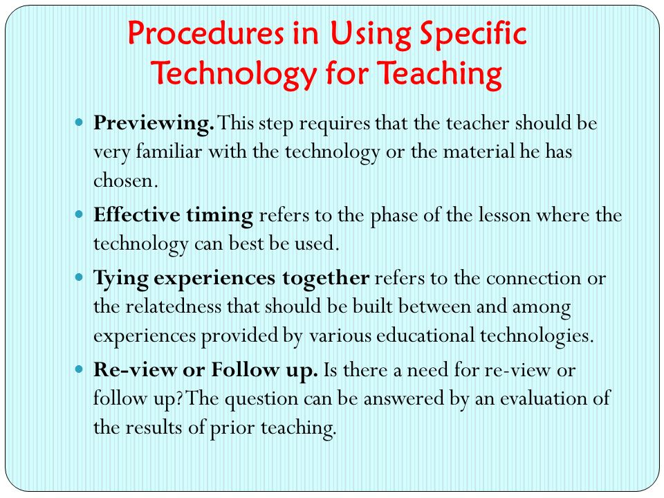 Procedures in Using Specific Technology for Teaching