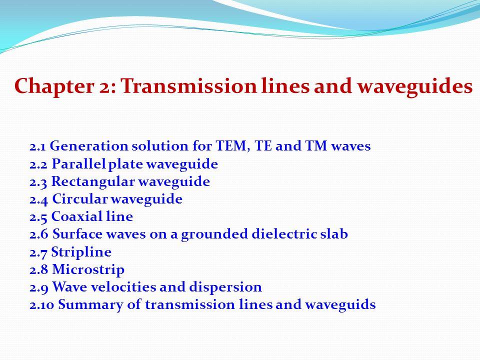 chapter 2 transmission lines and waveguides ppt video online download rh slideplayer com transmission lines and wave guides syllabus transmission lines and wave guides